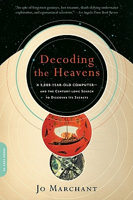 Decoding the Heavens By Marchant, Jo